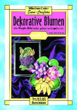 "Vorlagenheft ""Dekorative Blumen mit Window Color"""